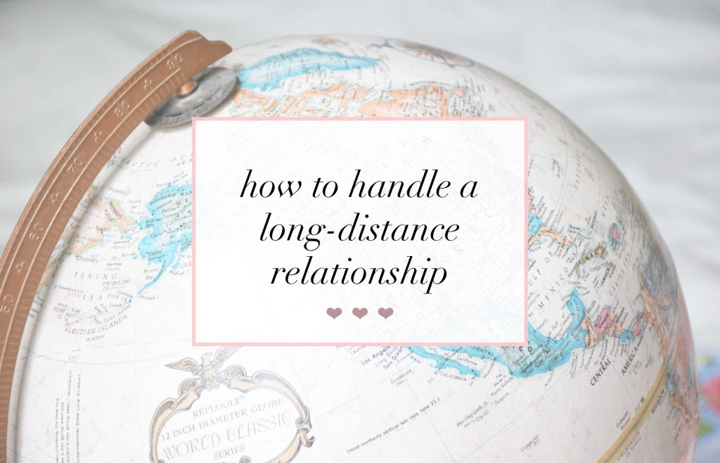 handle long distance relationships
