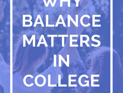 Caring for yourself and finding balance should be your #1 priority in college. Here's why! - Why Balance Matters in College by Sara Laughed