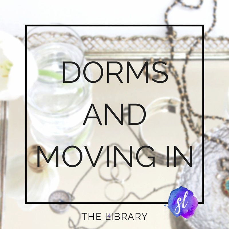Dorms and moving in - The L4ibrary by Sara Laughed