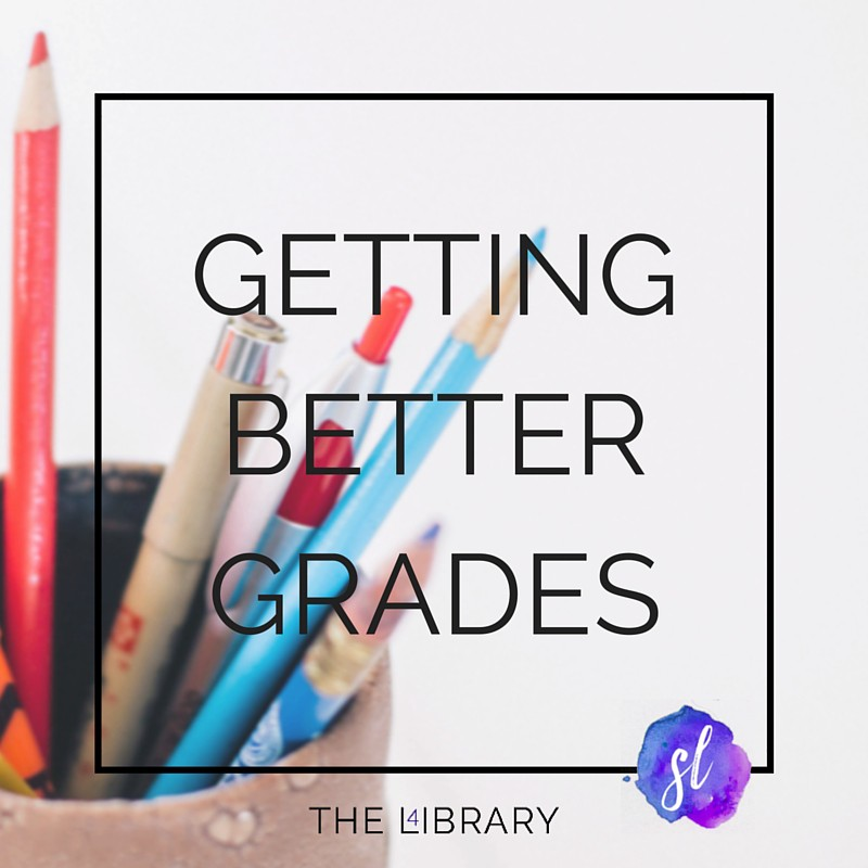 Getting Better Grades - The L4ibrary by Sara Laughed