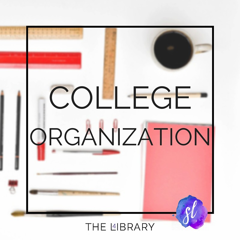 College Organization - The L4ibrary by Sara Laughed