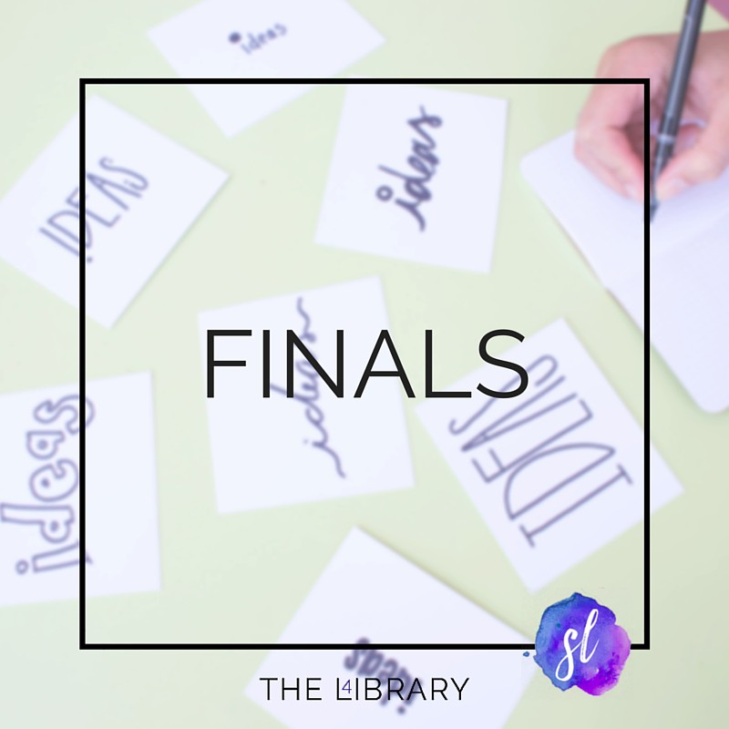 Finals - The L4ibrary by Sara Laughed