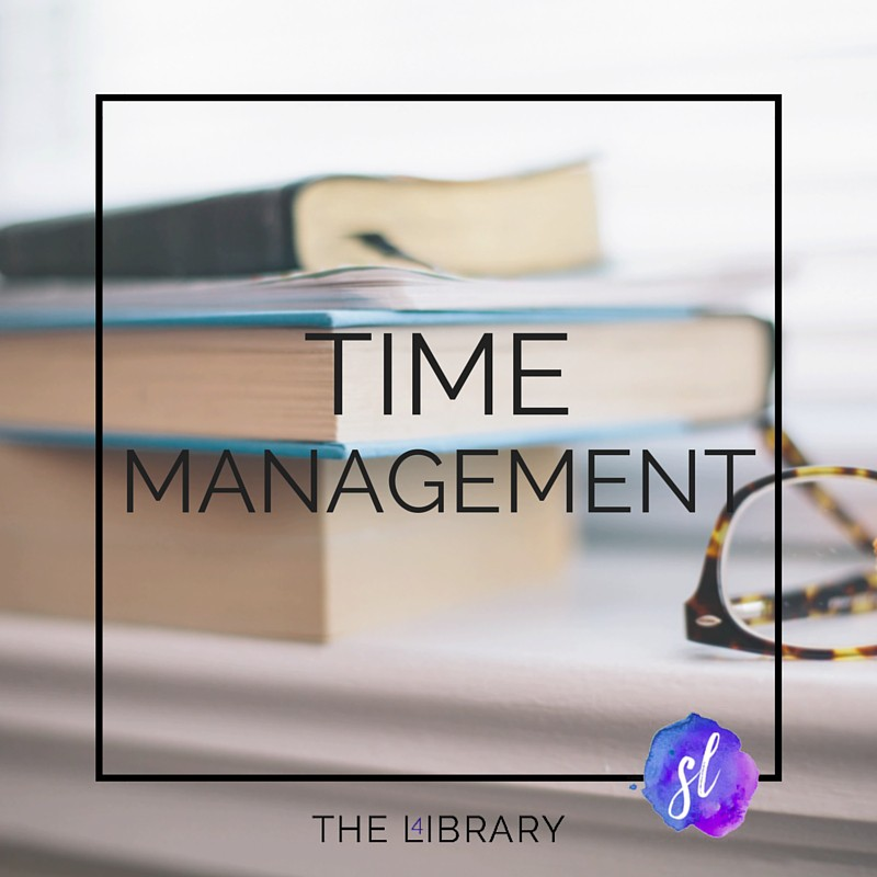 Time Management - - The L4ibrary by Sara Laughed