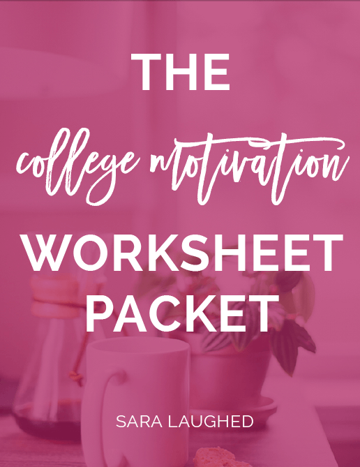 The FREE College Motivation Worksheet Packet!