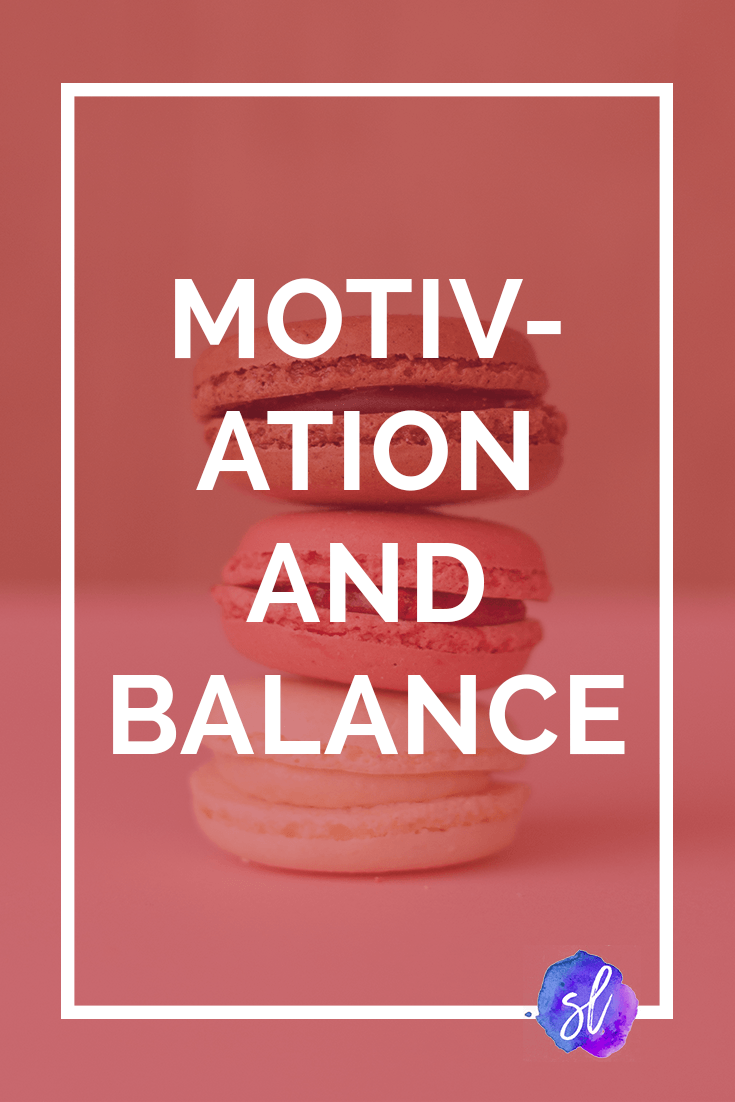 How I find balance in motivation