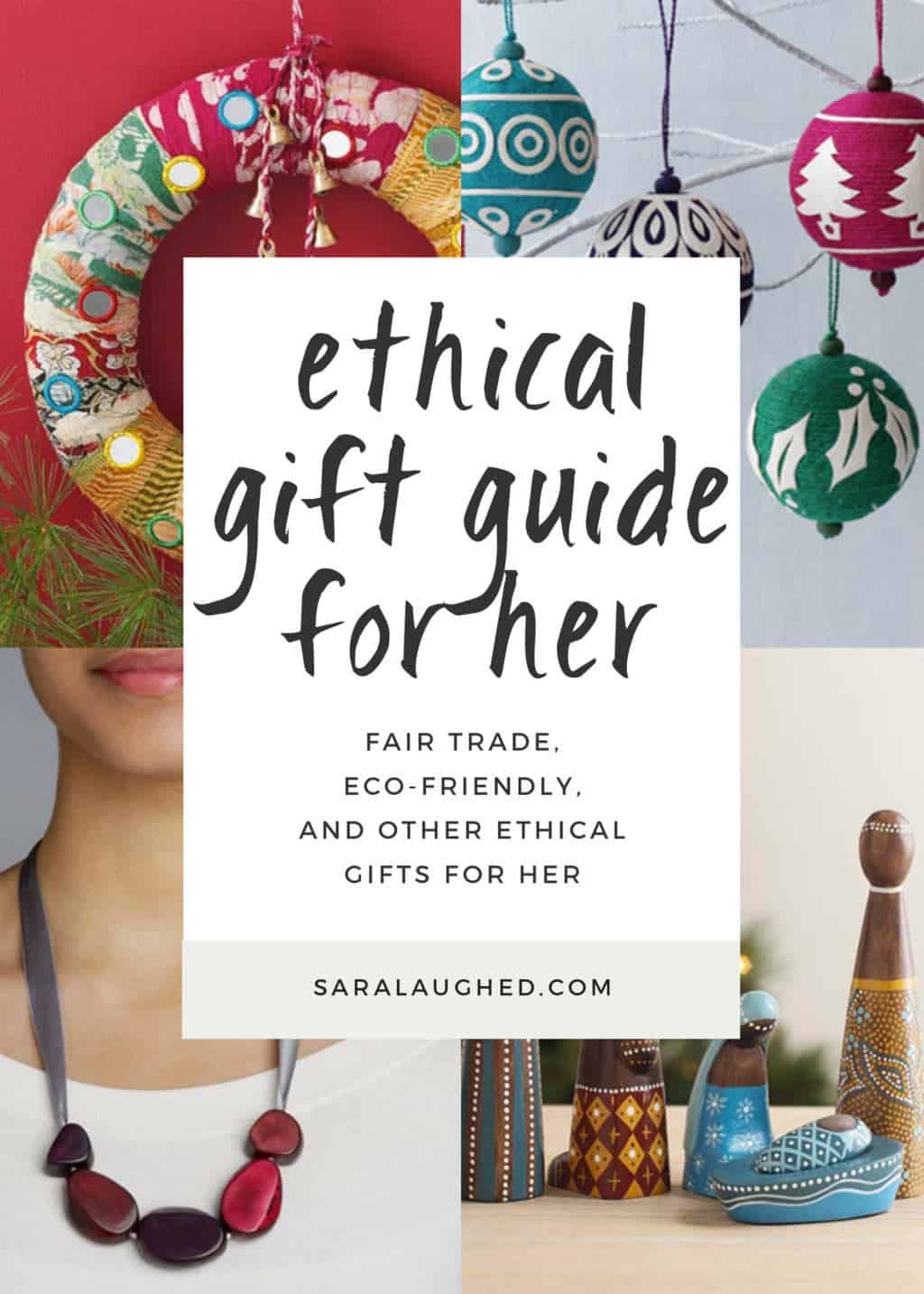 Ethical Gift Guide: For Her