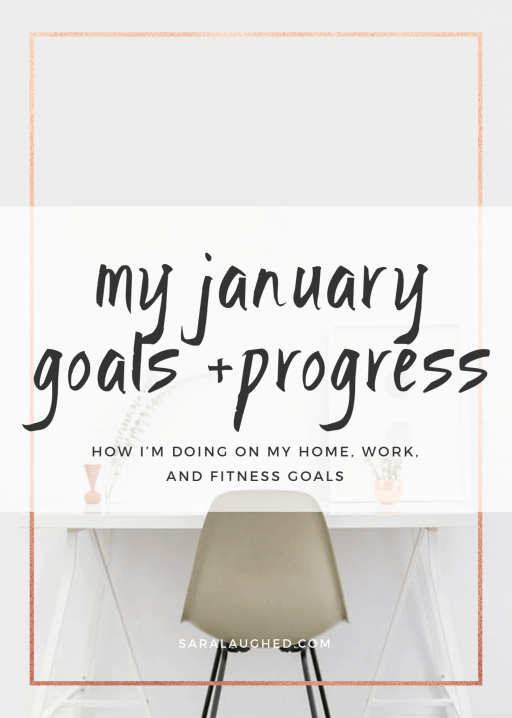 My January Goals and Mid-Month Update - Sara Laughed
