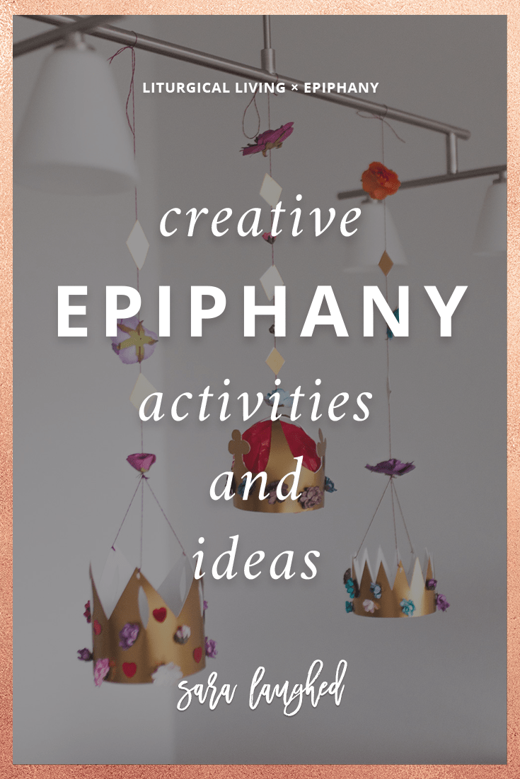 Fun and creative activities to celebrate the season of Epiphany!