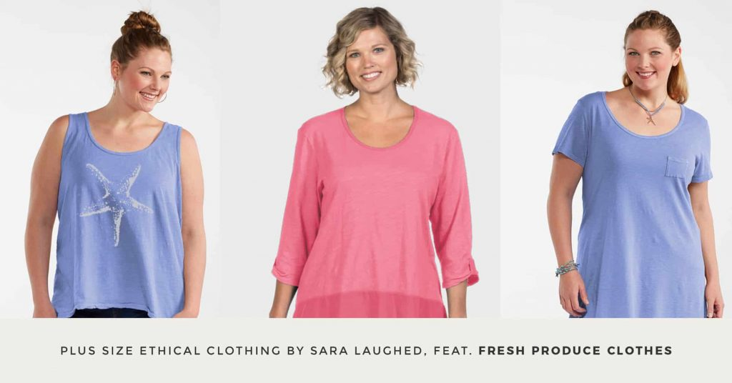 08. FRESH PRODUCE CLOTHES - Plus Size Ethical Clothing - The Updated Ultimate