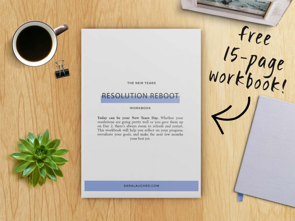 How to Reboot Your Resolutions This Spring - Sara Laughed