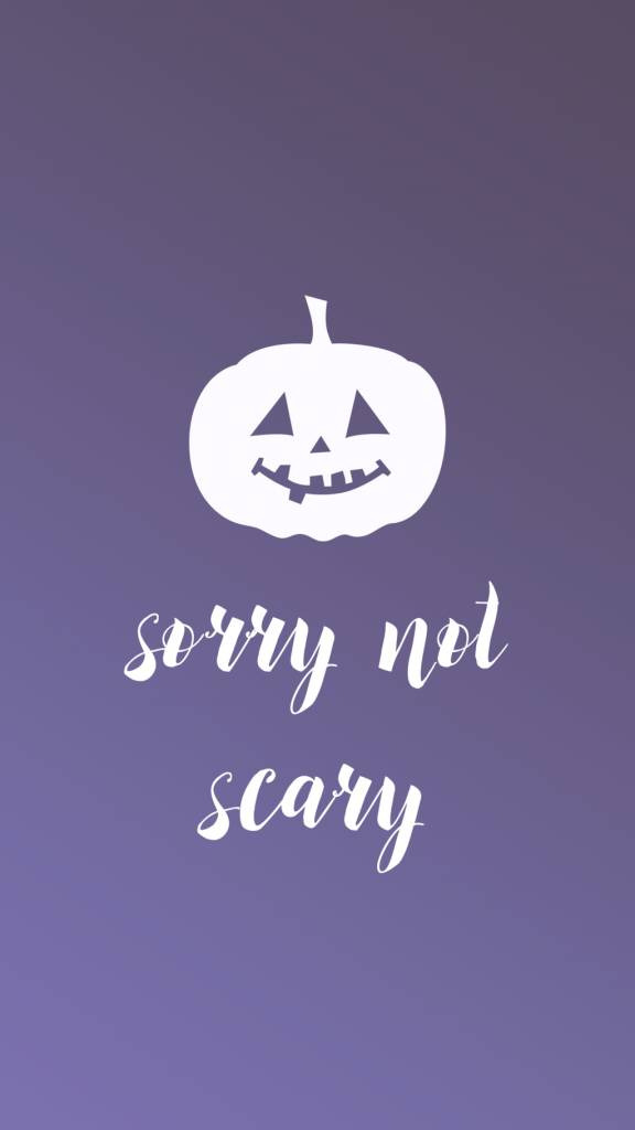 Halloween Phone Wallpaper - Sara Laughed - sorrynotscary