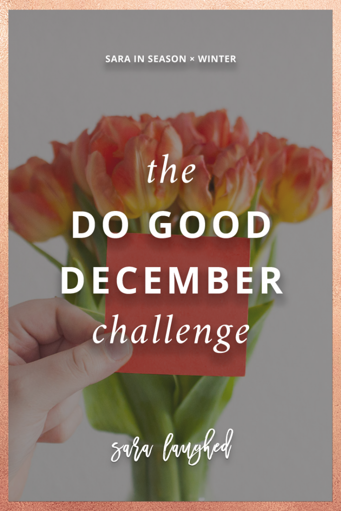 Do Good December - 25 acts of kindness before Christmas!