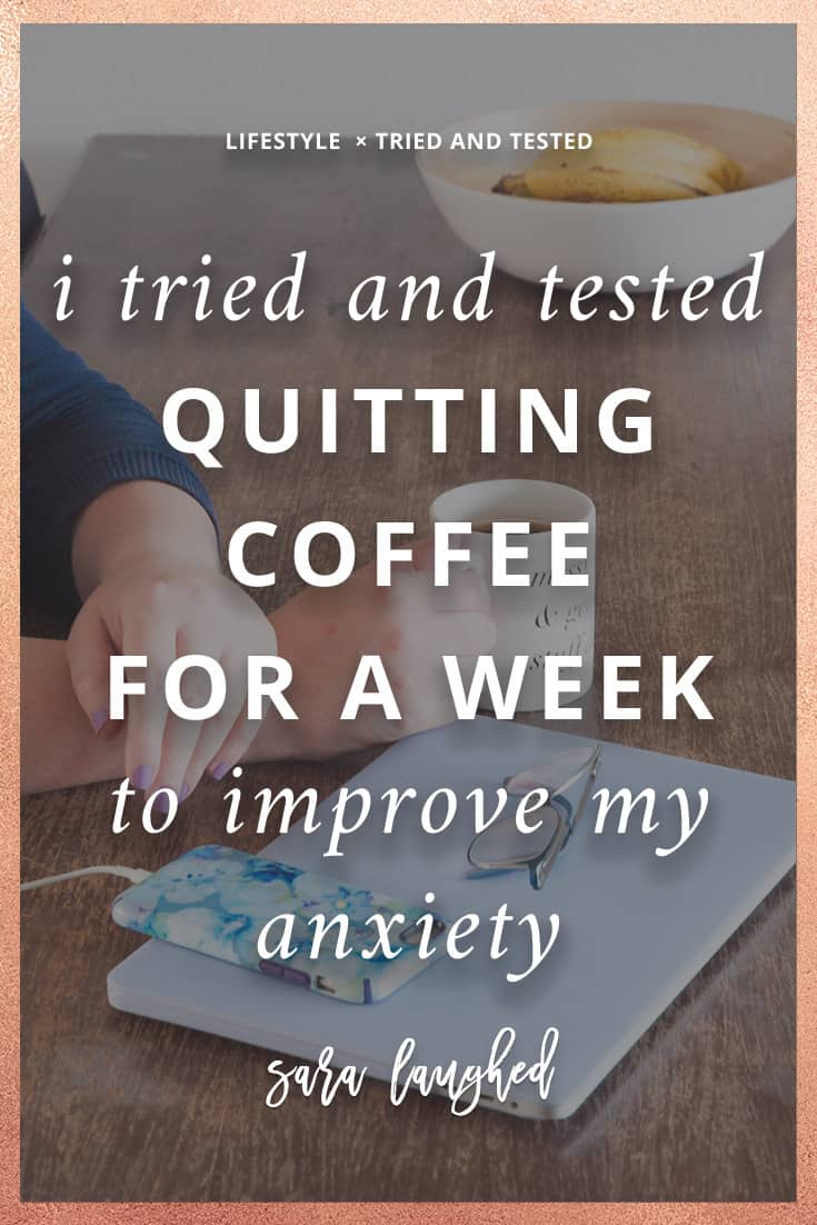I Tried and Tested Giving Up Coffee To Help My Anxiety