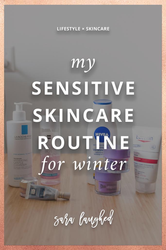 Winter Skincare for Dry, Sensitive Skin