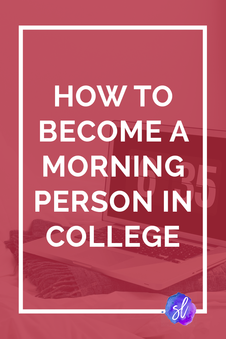 Do you struggle to get up for your 8:30s? This quick and simple guide will show you how to become a morning person in college. Save this pin and click through to read!